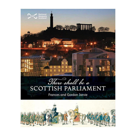 There Shall Be a Scottish Parliament