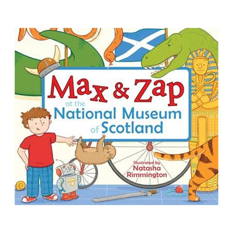 Max & Zap at the National Museum of Scotland