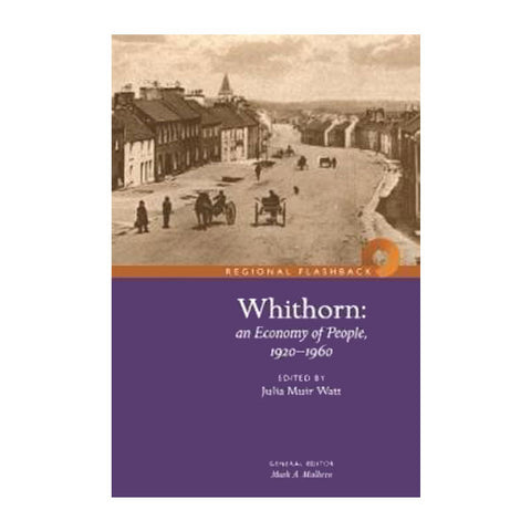 Whithorn: An Economy of People 1920-1960