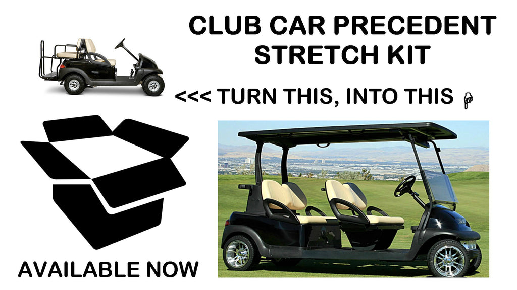 Club Car Precedent Stretch Kit (Call For Pricing)
