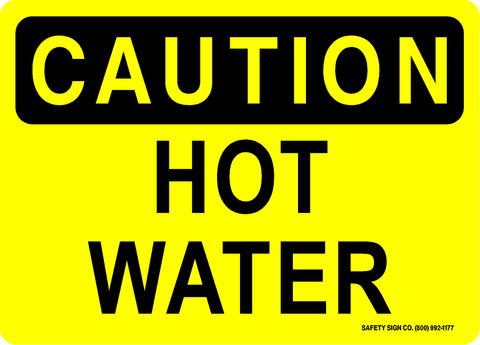 CAUTION HOT WATER SIGN