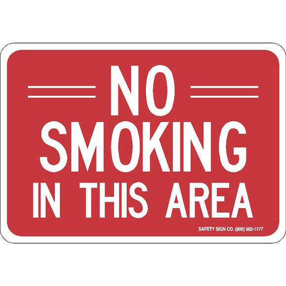 NO SMOKING IN THIS AREA (WHITE / RED) SIGN