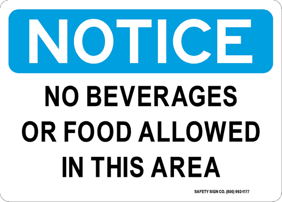 NOTICE NO BEVERAGES OR FOOD ALLOWED IN THIS AREA