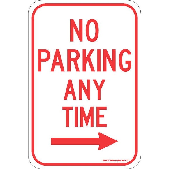 NO PARKING ANY TIME (RIGHT ARROW) SIGN
