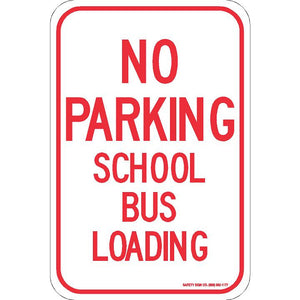 NO PARKING SCHOOL BUS LOADING SIGN