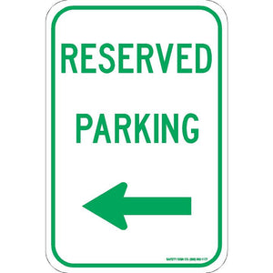 RESERVED PARKING (LEFT ARROW) SIGN