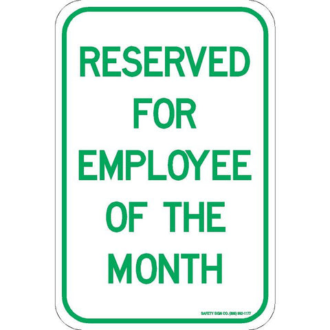 RESERVED FOR EMPLOYEE OF THE MONTH SIGN