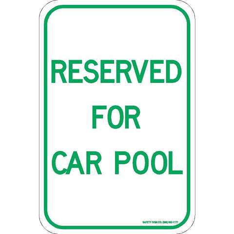 RESERVED FOR CAR POOL SIGN