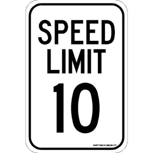 SPEED LIMIT 10 SIGN