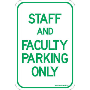 STAFF AND FACULTY PARKING ONLY SIGN