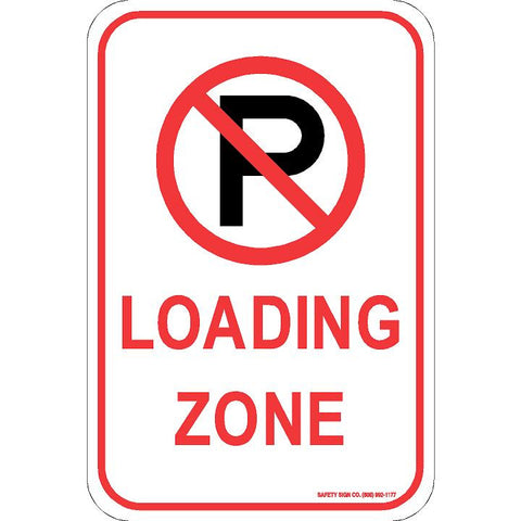 (NO PARKING GRAPHIC) LOADING ZONE SIGN