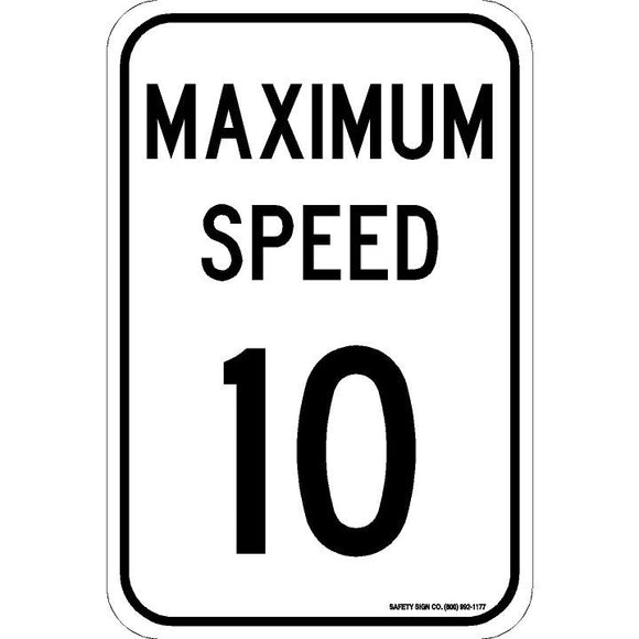 MAXIMUM SPEED 10 SIGN