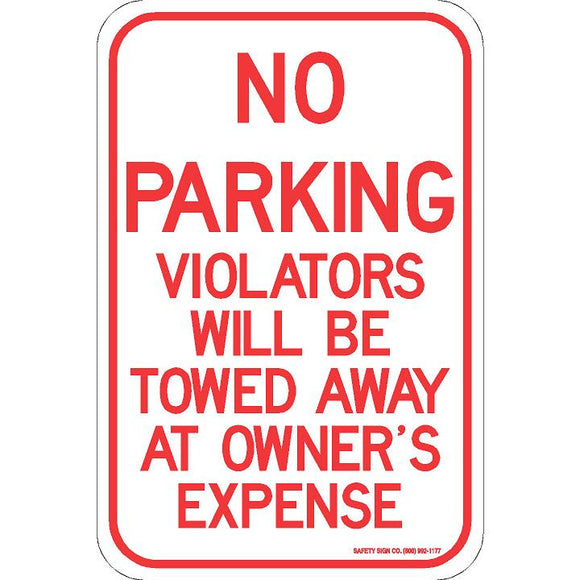 NO PARKING VIOLATORS WILL BE TOWED AWAY AT OWNER'S EXPENSE SIGN