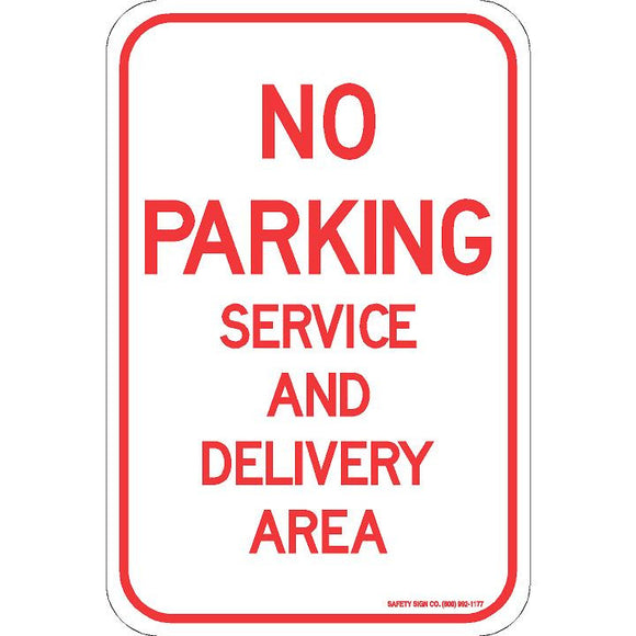 NO PARKING SERVICE AND DELIVERY SIGN