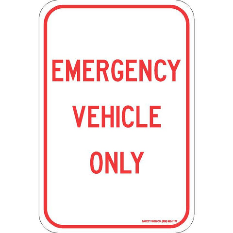 EMERGENCY VEHICLE ONLY SIGN