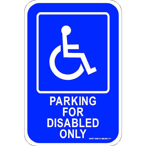 ADA PARKING FOR DISABLED ONLY SIGN (WITH GRAPHIC)