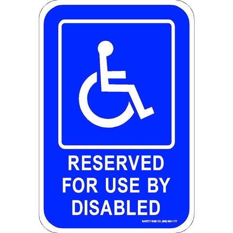 ADA RESERVED FOR USE BY DISABLED SIGN (WITH GRAPHIC)