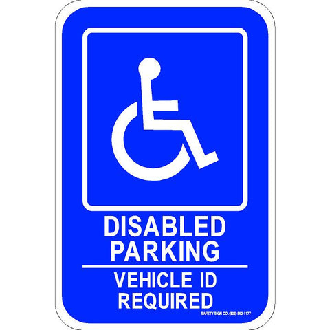 ADA PARKING SIGN DISABLED PARKING VEHICLE ID REQUIRED (WITH GRAPHIC)
