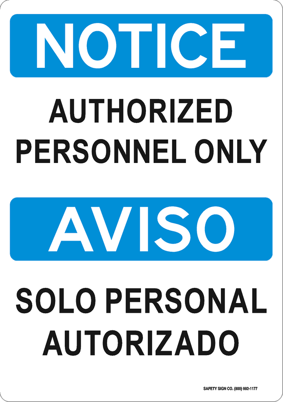 NOTICE AUTHORIZED PERSONNEL ONLY - AVISO SOLO PERSONAL AUTHORIZADO