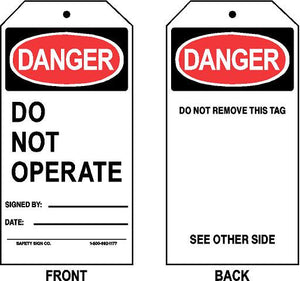 DANGER - DO NOT OPERATE - SIGNED BY - DATE TAG