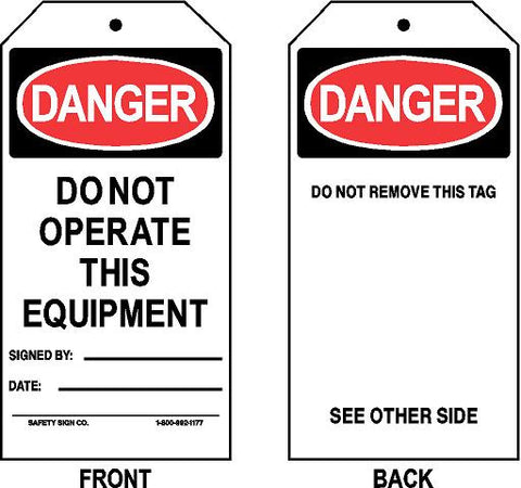 DANGER - DO NOT OPERATE THIS EQUIPMENT - SIGNED BY - DATE TAG