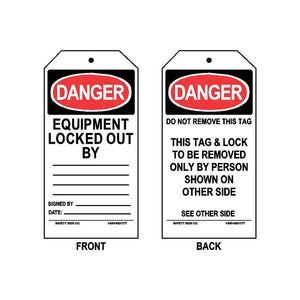 DANGER - EQUIPMENT LOCKED OUT BY - SIGNED BY - DATE (THIS TAG & LOCK TO BE REMOVED ONLY BY PERSON SHOWN ON OTHER SIDE - ON BACK)