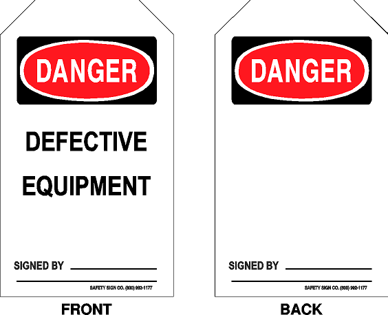 DANGER - DEFECTIVE EQUIPMENT - SIGNED BY