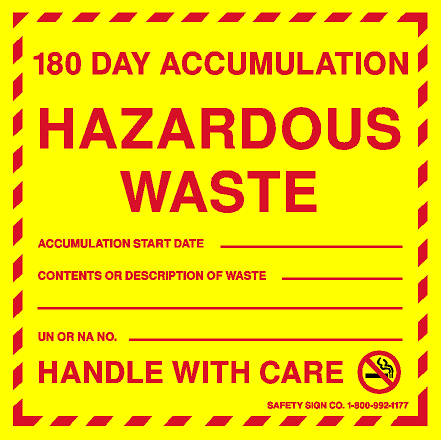 180 DAY ACCUMULATION HAZARDOUS WASTE LABELS