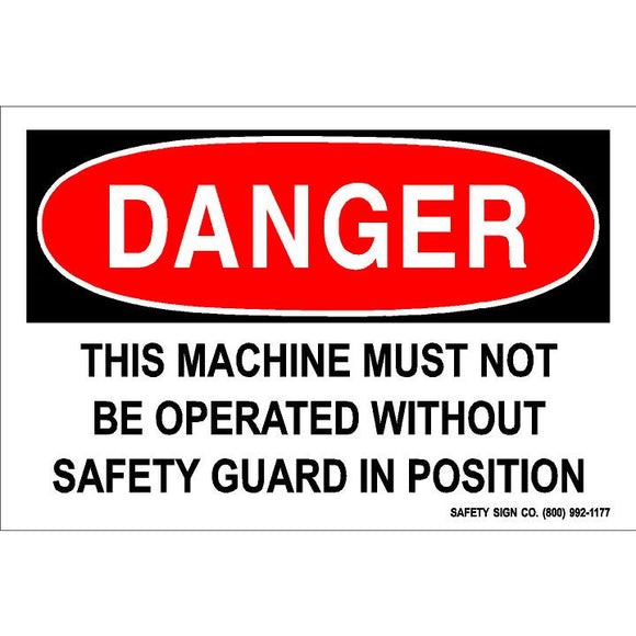 DANGER THIS MACHINE MUST NOT BE OPERATED WITHOUT SAFETY GUARD IN POSITION (STALAR® Vinyl Press On)