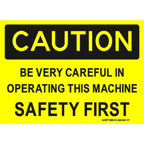 CAUTION BE VERY CARFUL IN OPERATING THIS MACHINE SAFETY FIRST  (STALAR® Vinyl Press On)