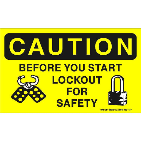 CAUTION BEFORE YOU START LOCKOUT FOR SAFETY (STALAR® Vinyl Press On)