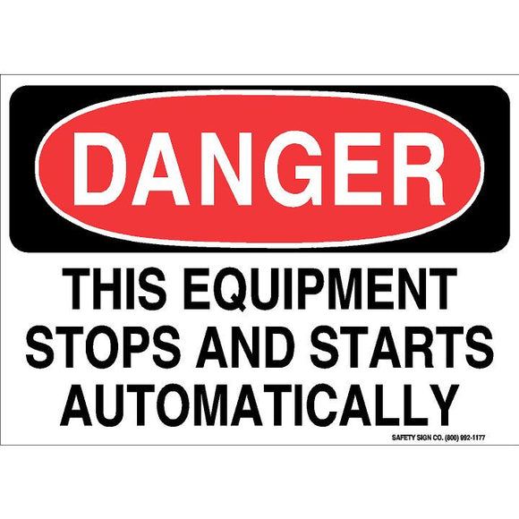 DANGER THIS EQUIPMENT STOPS AND STARTS AUTOMATICALLY (STALAR® Vinyl Press On)