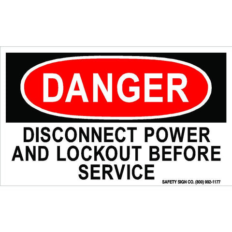 DANGER DISCONNECT POWER AND LOCKOUT BEFORE SERVICE (STALAR® Vinyl Press On)