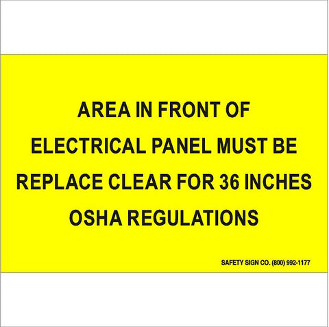AREA IN FRONT OF ELECTRICAL PANEL MUST BE KEPT CLEAR FOR 36 INCHES OSHA REGULATIONS (STALAR® Vinyl Press On)