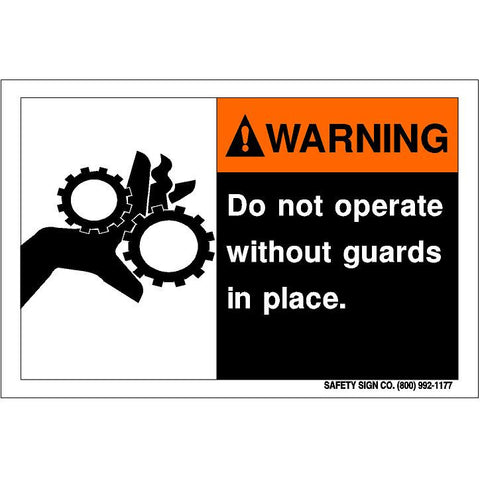 WARNING DO NOT OPERATE WITHOUT GUARDS IN PLACE (STALAR® Vinyl Press On)