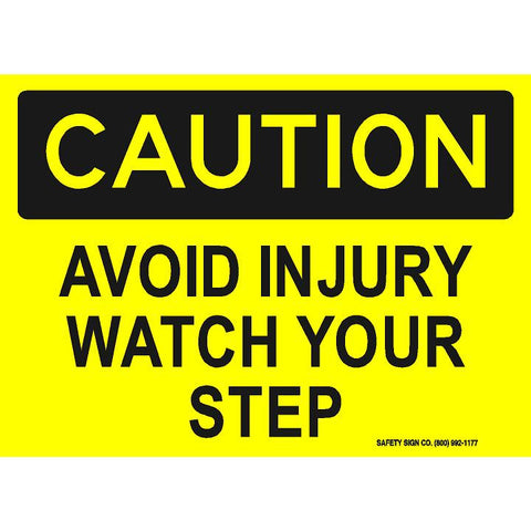 CAUTION AVOID INJURY WATCH YOUR STEP (STALAR® Vinyl Press On)