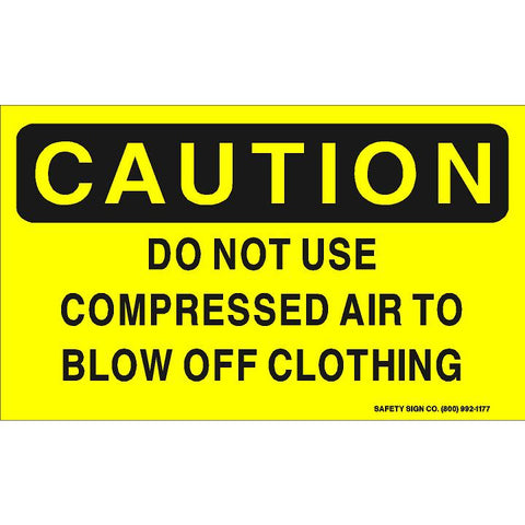 CAUTION DO NOT USE COMPRESSED AIR TO BLOW OFF CLOTHING (STALAR® Vinyl Press On)