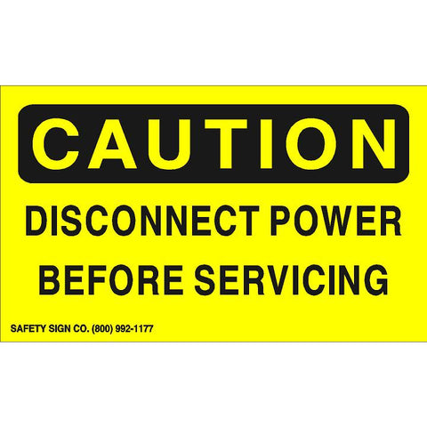 CAUTION DISCONNECT POWER BEFORE SERVICING (STALAR® Vinyl Press On)