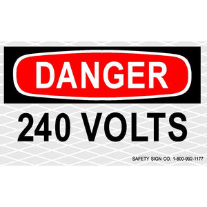 DANGER 240 VOLTS (SAFETYLITE® Reflective Press-On Decal)