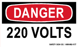 DANGER 220 VOLTS (STALAR® Vinyl Press On)