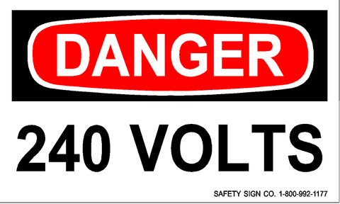DANGER 240 VOLTS (STALAR® Vinyl Press On)