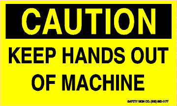 CAUTION KEEP HANDS OUT OF MACHINE (STALAR® Vinyl Press On)