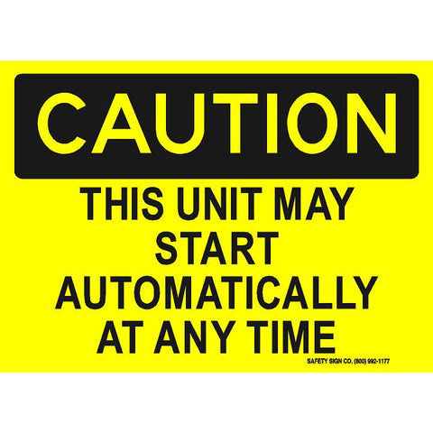 CAUTION THIS UNIT MAY START AUTOMATICALLY AT ANY TIME (STALAR® Vinyl Press On)