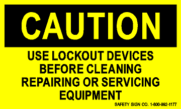 CAUTION USE LOCKOUT DEVICES BEFORE CLEANING REPAIRING OR SERVICING EQUIPMENT (STALAR® Vinyl Press On)