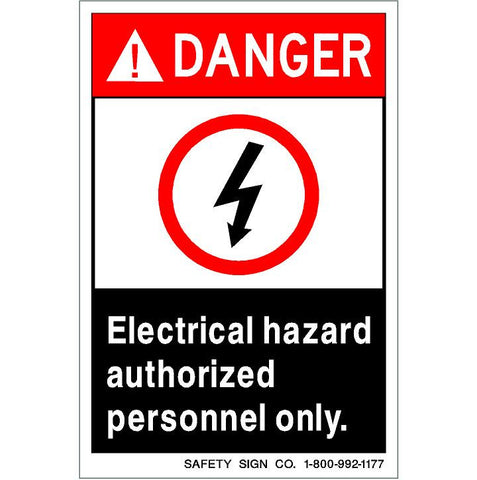 DANGER ELECTRICAL HAZARD AUTHORIZED PERSONNEL ONLY, SYMBOL (STALAR® Vinyl Press On)