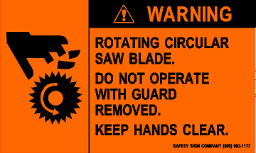 WARNING ROTATING CIRCULAR SAW BLADE.  DO NOT OPERATE WITH GUARD REMOVED.  KEEP HANDS CLEAR (STALAR® Vinyl Press On)