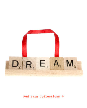 Dream Scrabble Ornament-Red Barn Collections
