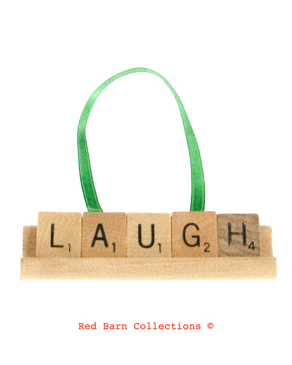 Laugh Scrabble Ornament-Red Barn Collections