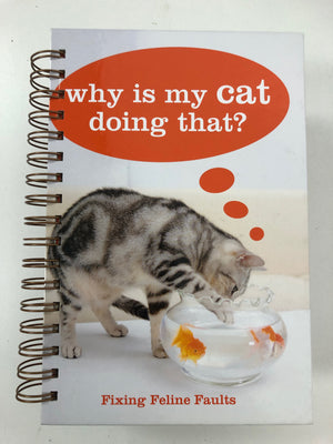 Why is my Cat doing that?-Red Barn Collections