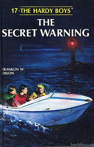 The Hardy Boys #17 - The Secret Warning